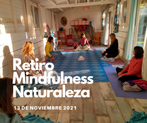 RETIRO MINDFULNESS NATURALEZA 26 DE MARZO 2022