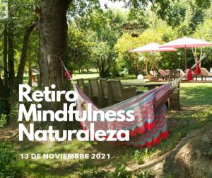 RETIRO MINDFULNESS NATURALEZA 13 DE NOVIEMBRE 2021